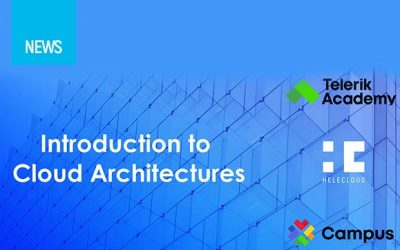 HeleCloud and Telerik Academy are organising an 'Introduction to Cloud Architectures' training