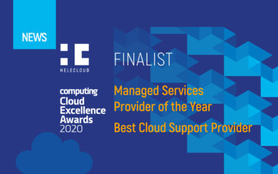 "HeleCloud Named as a ""MSP of the Year"" and ""Best Cloud Support Provider"" Finalist for Computing's Cloud Excellence Awards 2020"
